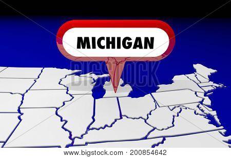 Michigan MI State Map Pin Location Destination 3d Illustration