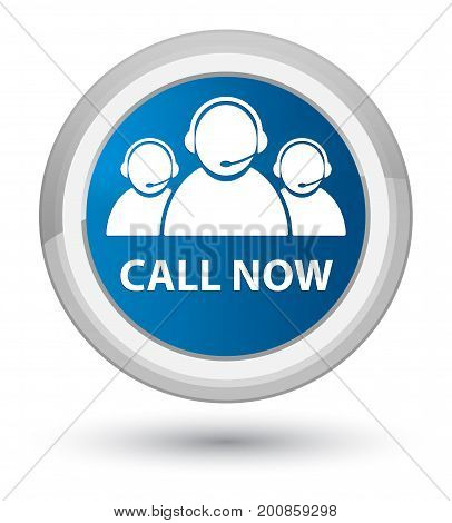 Call Now (customer Care Team Icon) Prime Blue Round Button
