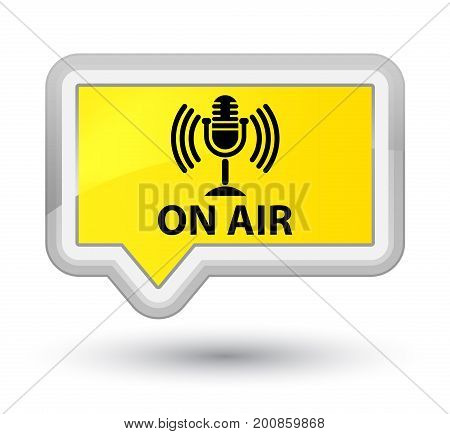 On Air (mic Icon) Prime Yellow Banner Button