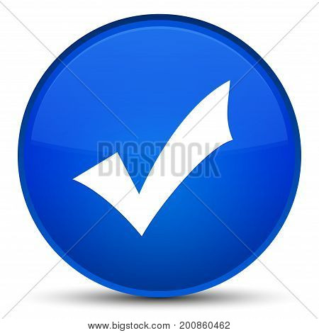 Validation Icon Special Blue Round Button