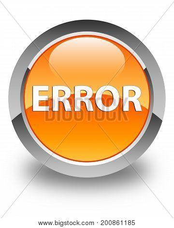 Error Glossy Orange Round Button
