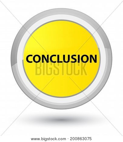 Conclusion Prime Yellow Round Button