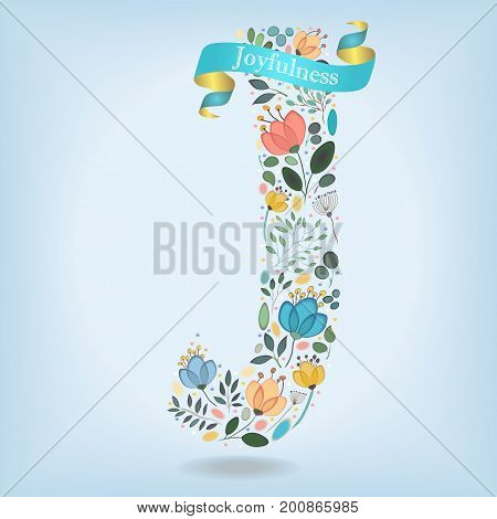 Floral Letter J. Watercolor graceful flowers plants and blurs. Blue ribbon with golden back and white text Joyfulness. Vector Illustration