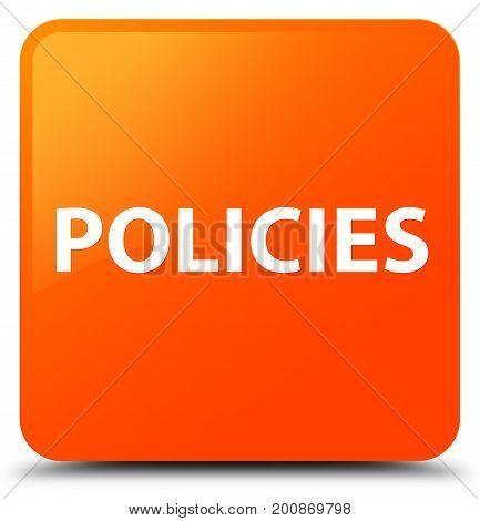 Policies Orange Square Button