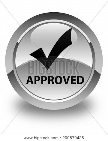 Approved (validate Icon) Glossy White Round Button