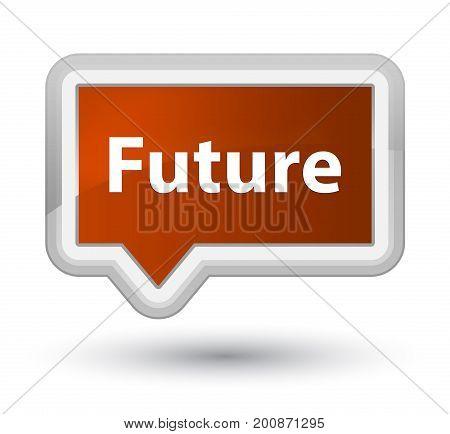 Future Prime Brown Banner Button
