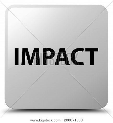 Impact White Square Button