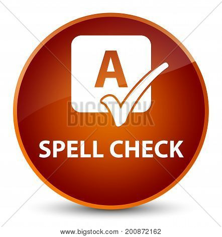 Spell Check Elegant Brown Round Button