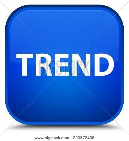 Trend Special Blue Square Button