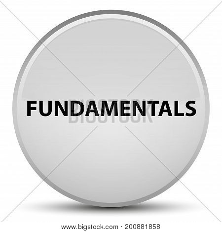 Fundamentals Special White Round Button