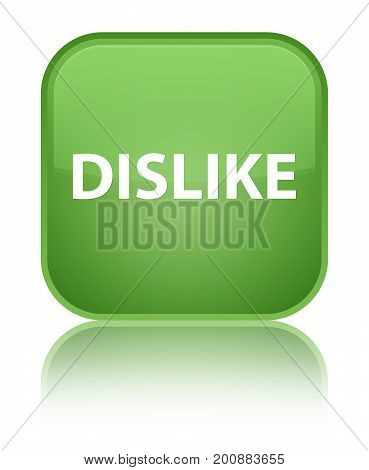Dislike Special Soft Green Square Button