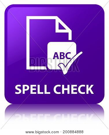 Spell Check Document Purple Square Button