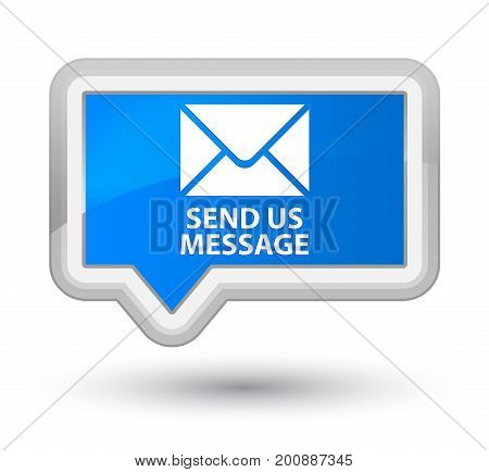 Send Us Message Prime Cyan Blue Banner Button