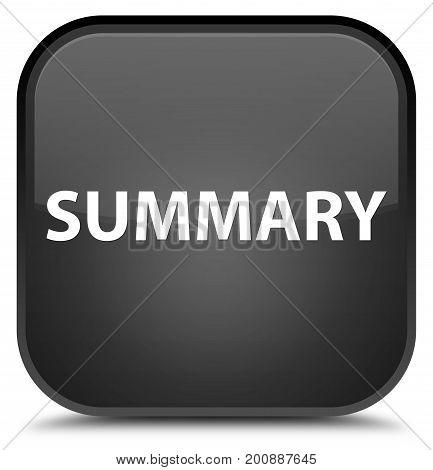 Summary Special Black Square Button