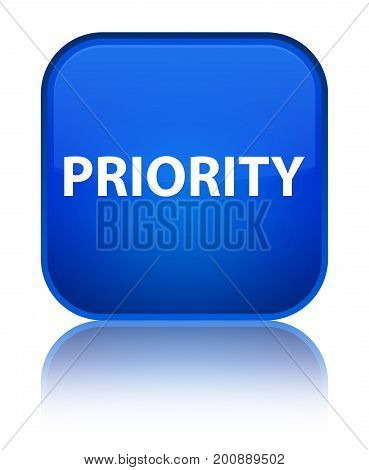 Priority Special Blue Square Button