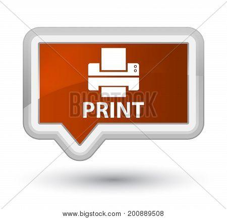 Print (printer Icon) Prime Brown Banner Button