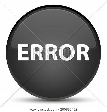 Error Special Black Round Button