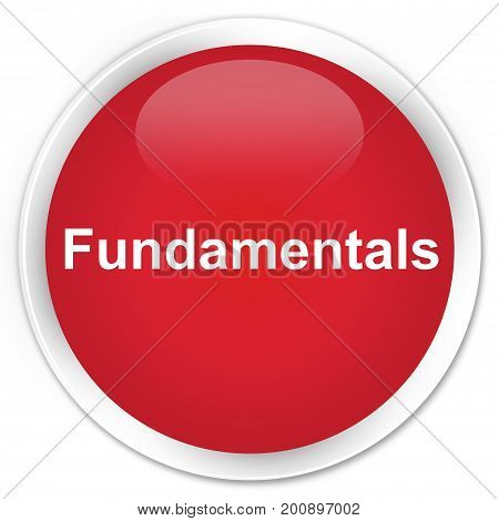 Fundamentals Premium Red Round Button