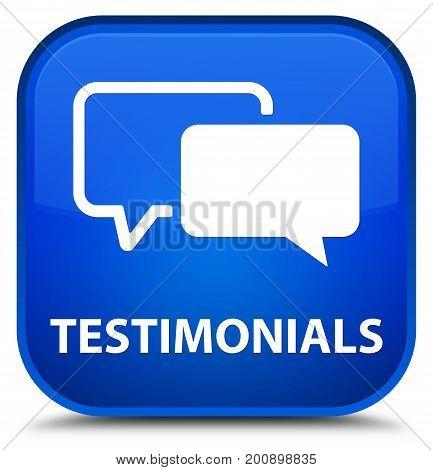 Testimonials Special Blue Square Button
