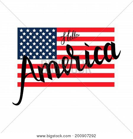American flag with inscription brush Hello America isolated on white background