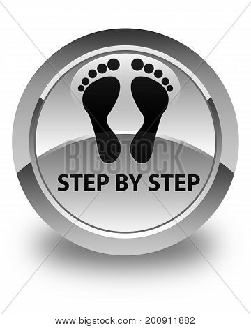 Step By Step (footprint Icon) Glossy White Round Button