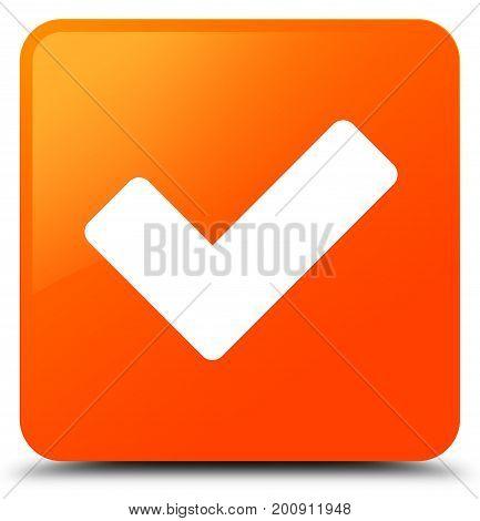 Validate Icon Orange Square Button