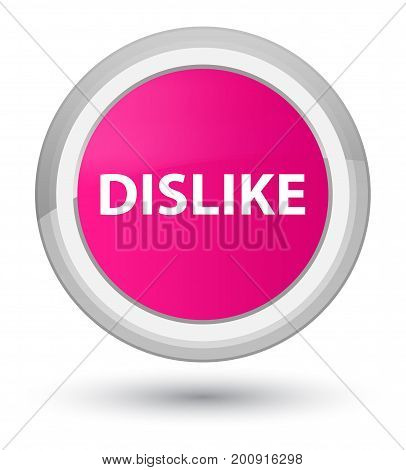 Dislike Prime Pink Round Button