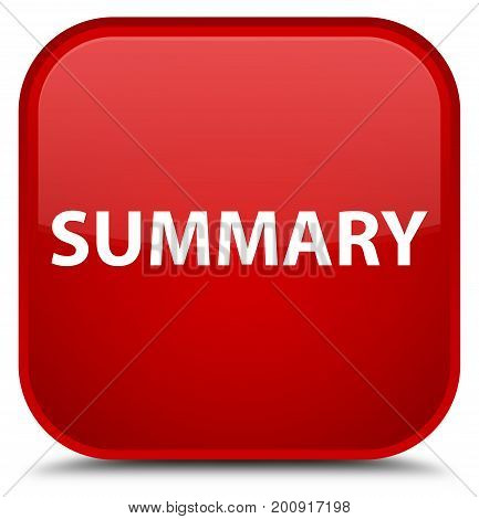 Summary Special Red Square Button