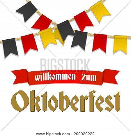 Oktoberfest background for beer festival and travelling funfair. Red ribbon with text welcome. Bunting decoration in colors of German flag for party, celebration Greeting card, flyer, poster template