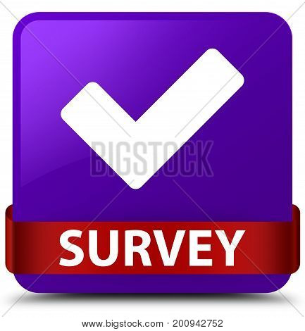 Survey (validate Icon) Purple Square Button Red Ribbon In Middle