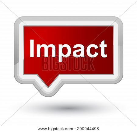Impact Prime Red Banner Button
