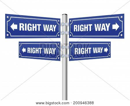 Right way guidepost showing in four different directions that lead always to the desired result as a symbol for confidence, optimism, trust, assurance or victory - vector on white background.
