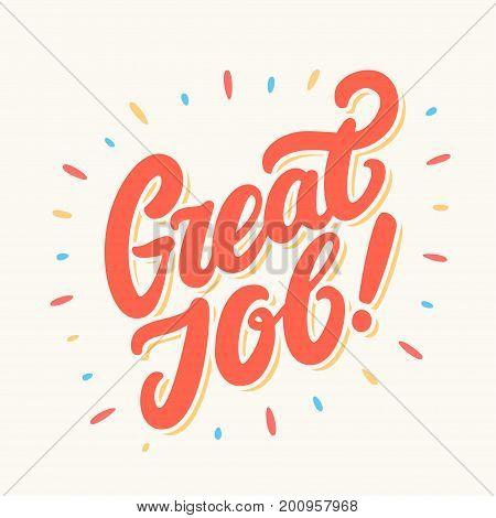 Great Job banner. Hand lettering. Vector hand drawn illustration.