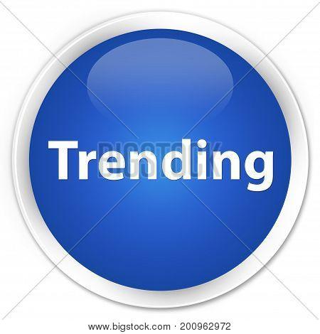 Trending Premium Blue Round Button