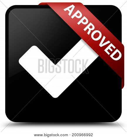 Approved (validate Icon) Black Square Button Red Ribbon In Corner