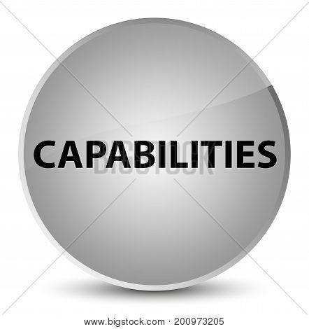Capabilities Elegant White Round Button