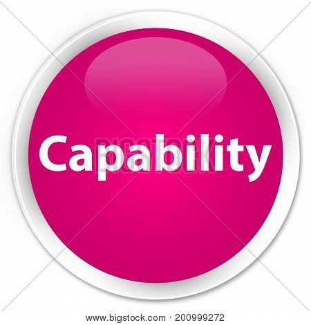 Capability Premium Pink Round Button