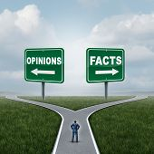 Opinions or facts dilemma as a person standing at a crossroad or junction between opinion and fact signs with opposite arrow directions as an evidence or proof metaphor with 3D illustration elements. poster