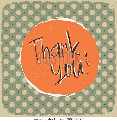 Vintage label with thank you message on old textured polka dots pattern. Vector illustration Eps 10.