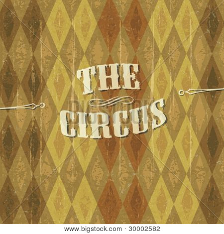 """""""Diamond"""" patterned circus background with the design of """"The Circus"""" header. Vecor illustration, EPS10"""