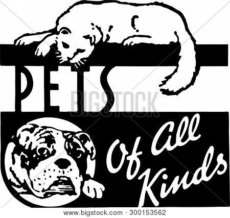 Pets Of All Kinds - Retro Ad Art Banner