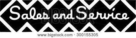 Sales And Service - Retro Ad Art Banner
