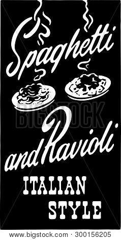 Spaghetti And Ravioli 2 - Retro Ad Art Banner