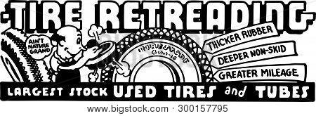 Tire Retreading - Retro Ad Art Banner For Automobiles