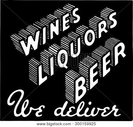 Wines Liquors Beer 3 - Retro Ad Art Banner