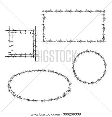 Wreathed With Barbed Wire Rectangle, Square And Round Frames Realistic Set Isolated On Whiter Backgr