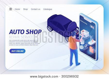 Landing Page For Auto Shop Online Mobile Application. Man Standing Near Huge Smartphone And Choosing