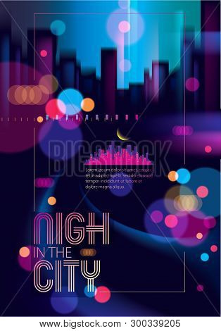 Blurred Street Lights, Urban Abstract Background. Effect Vector Beautiful Art. Big City Nightlife. B