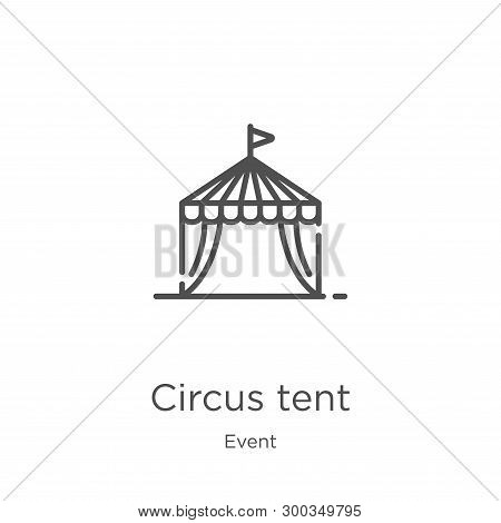 Circus Tent Icon Isolated On White Background From Event Collection. Circus Tent Icon Trendy And Mod