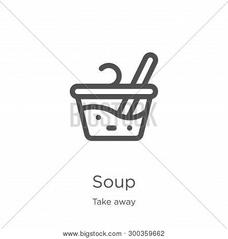 Soup Icon Isolated On White Background From Take Away Collection. Soup Icon Trendy And Modern Soup S
